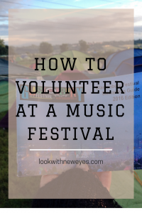 How to volunteer at a music festival